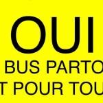 Oui au bus pour tous